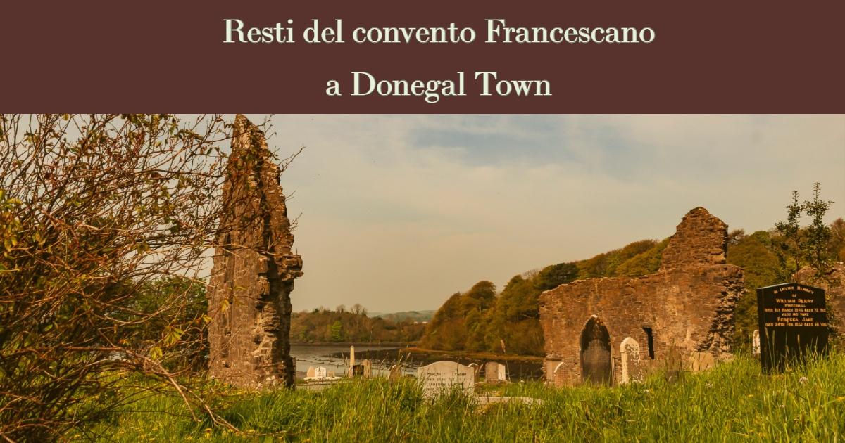 Resti del convento Francescano a Donegal Town