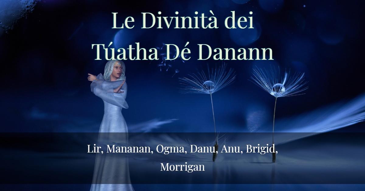 Le Divinità dei Túatha Dé Danann- Parte 3