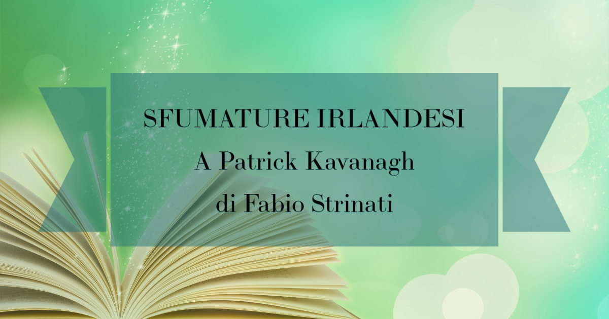 Una Poesia dedicata al poeta Patrick Kavanagh
