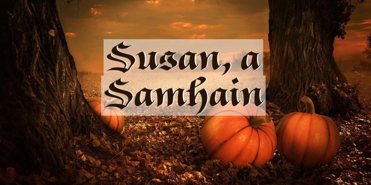 Susan, a Samhain – Racconto di Halloween