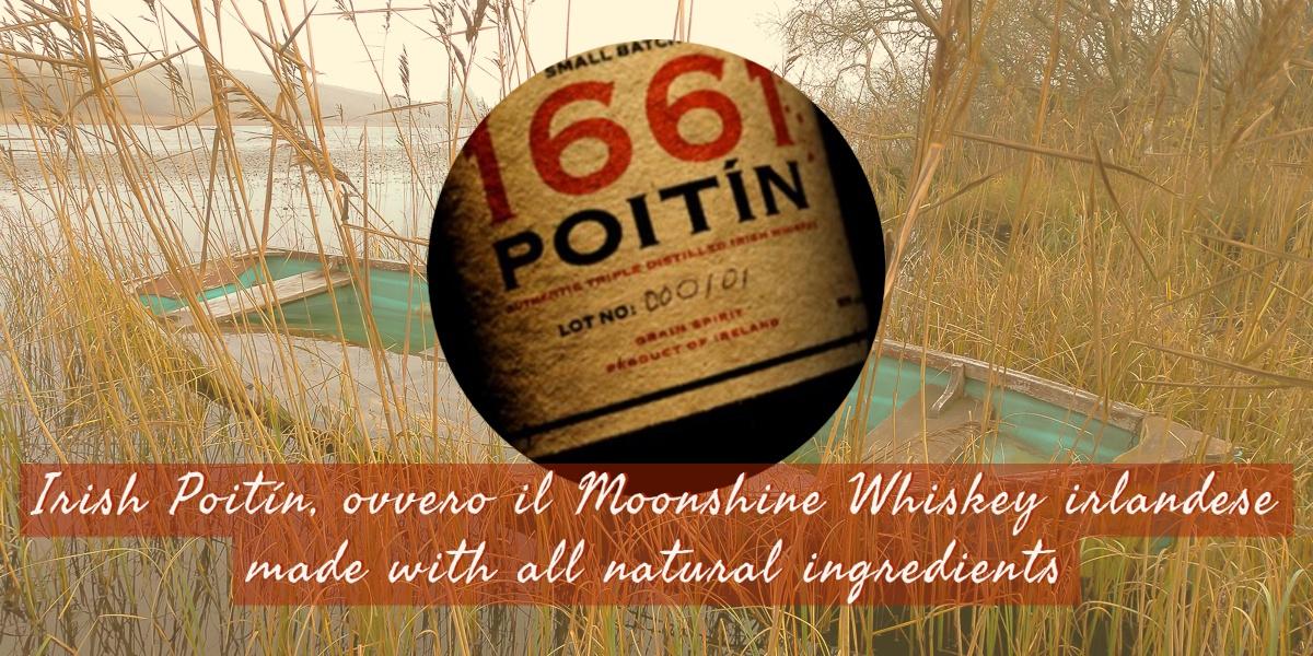 Irish Poitín, ovvero il Moonshine Whiskey irlandese